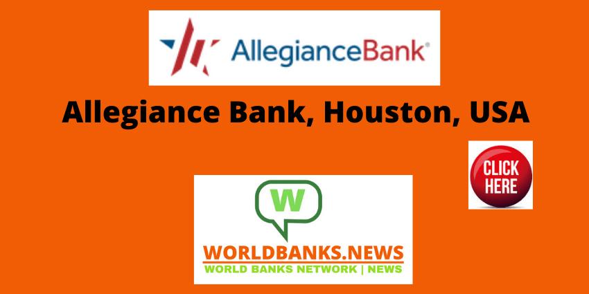 Allegiance Bank, Houston, USA