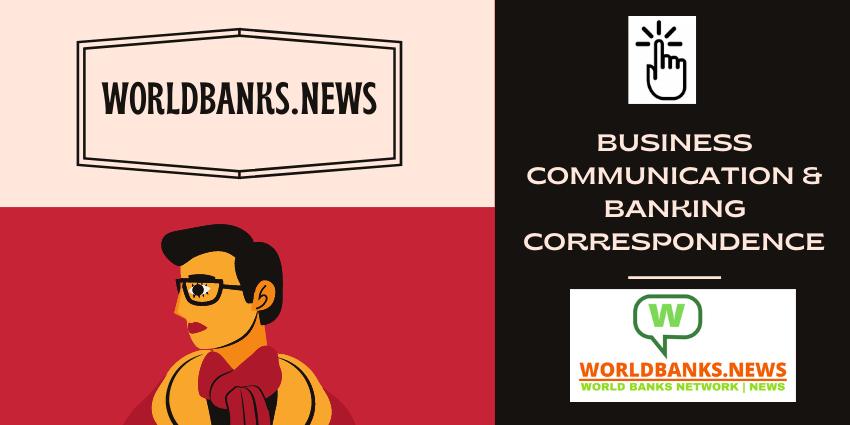 Business Communication & Banking Correspondence